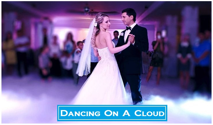 "Dancing on a Cloud is a 'Dramatic Effect"" that adds style and is ideal to highlight a formal dance. This effect adds a blanket of low-lying fog which gives the illusion of a cloud.  It will ""WOW"" all of your guest"